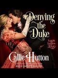 Denying the Duke Lib/E