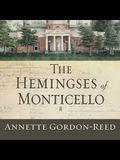 The Hemingses of Monticello Lib/E: An American Family