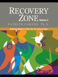 Recovery Zone Volume 2: Achieving Balance in Your Life - The External Tasks