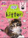 Best Friends Forever: My Cutest Kitten