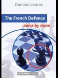 The French Defence Move by Move