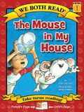 We Both Read-The Mouse in My House (Pb)