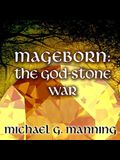 Mageborn: The God-Stone War Lib/E