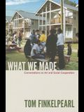 What We Made: Conversations on Art and Social Cooperation