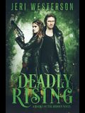 Deadly Rising: A Booke of the Hidden Novel