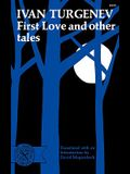First Love and Other Tales