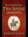 The Artist: West of the Big River
