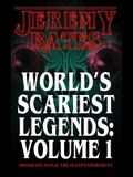 World's Scariest Legends: Volume One