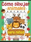 Cómo dibujar animales para niños: el divertido y sencillo libro de dibujo paso a paso para que los niños aprendan a dibujar todo tipo de animales (Cóm