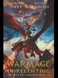 WarMage: Unrelenting