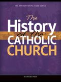 The History of the Catholic Church (Student Text)
