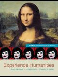 Experience Humanities Volume 2: The Renaissance to the Present