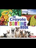 The Crayola (R) Sorting Book