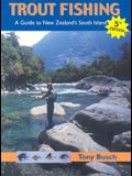 Trout Fishing: A Guide to New Zealand's South Island