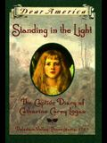 Standing in the Light: The Captive Diary of Catherine Carey Logan, Delaware Valley, Pennsylvania, 1763