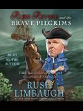 Rush Revere and the Brave Pilgrims: Time-Travel Adventures with Exceptional Americans