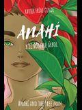 Anahí y el hombre árbol / Anahí and the Tree Man