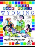 My First Book about Wyoming!