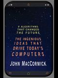 Nine Algorithms That Changed the Future: The Ingenious Ideas That Drive Today's Computers