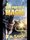 A Sun Priest's Magic
