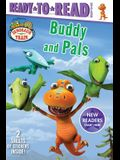 Buddy and Pals: Ready-To-Read Ready-To-Go!