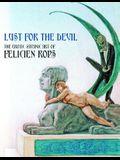 Lust for the Devil: The Erotic-Satanic Art of Felicien Rops