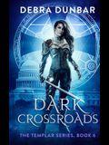 Dark Crossroads