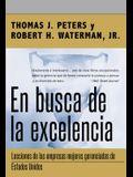 En Busca de la Excelencia = In Search of Excellence