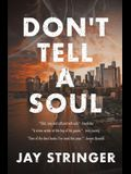 Don't Tell A Soul: A Mystery Thriller
