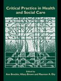 Critical Practice in Health and Social Care