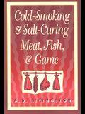 Cold-Smoking & Salt-Curing Meat, Fish, & Game