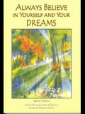 Always Believe in Yourself and Your Dreams (Blue Mountain Arts Collection)