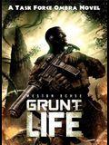 Grunt Life, 1