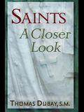 Saints: A Closer Look