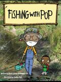 Fishing With Pop