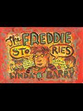The Freddie Stories: With the Great Marlys! and Sister Maybonne