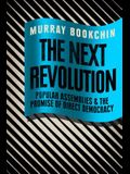 The Next Revolution: Popular Assemblies and the Promise of Direct Democracy