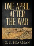 One April After the War