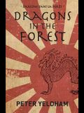Dragons in the Forest