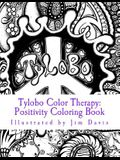 Tylobo Color Therapy: Positivity Coloring Book