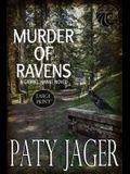 Murder of Ravens: Large Print