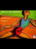 Wilma Sin Limites (Spanish Edition)