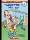 Scholastic Reader Level 4: Invisible Inc. #1: The Schoolyard Mystery: The Schoolyard Mystery (Level 4)