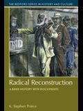 Radical Reconstruction: A Brief History with Documents