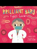 Brilliant Baby Fights Germs