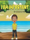 I Am Important!