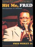 Hit Me, Fred: Recollections of a Sideman