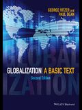 Globalization: A Basic Text