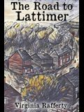 The Road to Lattimer