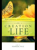 Doctrinal Foundations of the Creation of Life